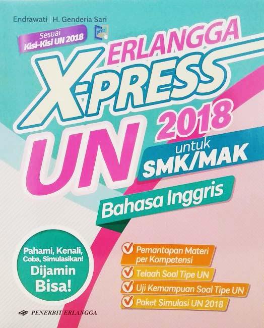 ERLANGGA X-PRESS UN SMK/MA 2018 B. INGGRISen