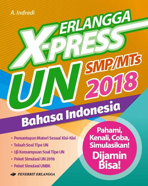 ERLANGGA X-PRESS UN SMP 2018 B. INDONESIAen