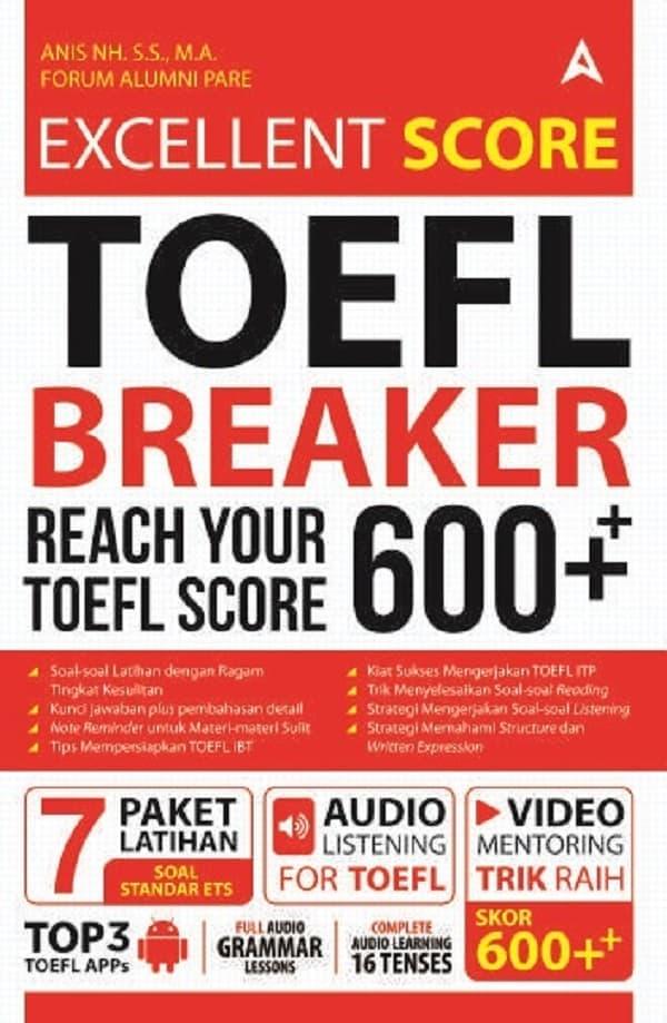 EXCELLENT SCORE TOEFL BREAKER 600 ++en