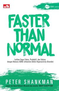 FASTER THAN NORMALen