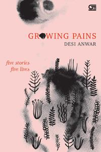 GROWING PAIN: FIVE STORIES, FIVE LIVESen