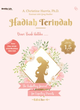 HADIAH TERINDAH: DIARI BUAH HATIKU... THE BESTSELLING JOURNAL FOen