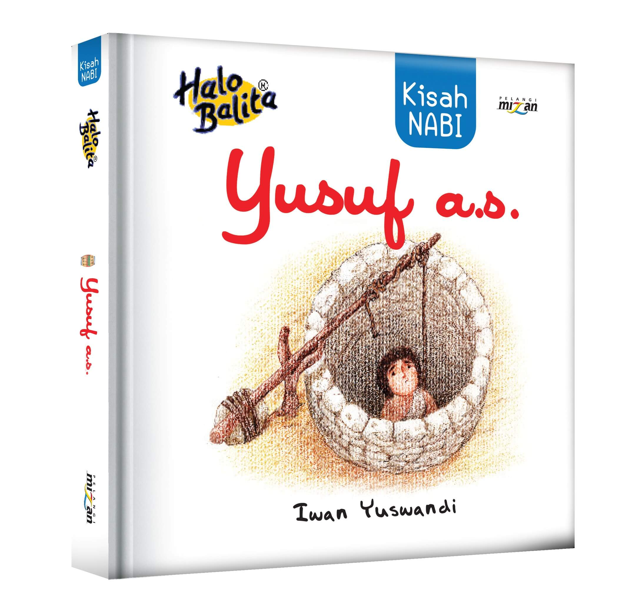 HALO BALITA: KISAH NABI YUSUF AS-NEWen