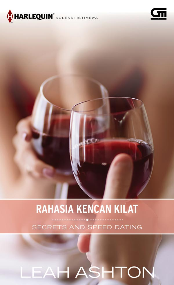HARLEQUIN KOLEKSI ISTIMEWA: RAHASIA KENCAN KILAT (SECRETS AND SPEED DATING)en