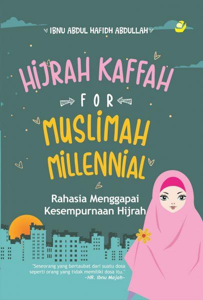 HIJRAH KAFFAH FOR MUSLIMAH MILLENNIALen