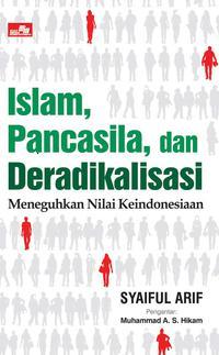 ISLAM, PANCASILA DAN DERADIKALISASIen