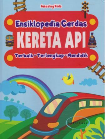 KERETA API: ENSIKLOPEDIA CERDASen