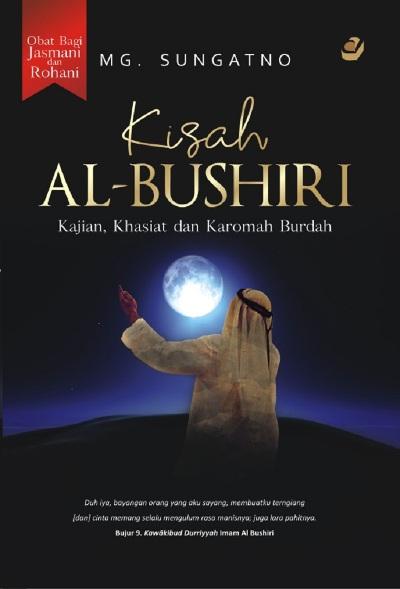 KISAH AL BUSHIRI : KAJIAN , KHASIAT  DAN  KAROMAHen