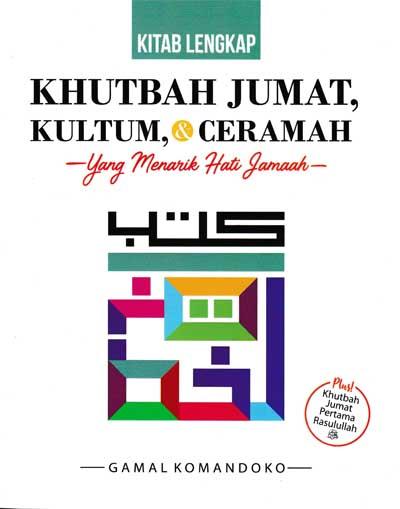 KITAB LENGKAP KHUTBAH JUMAT,KULTUM & CERAMAHen