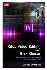 KITAB VIDEO EDITING DAN EFEK KHUSUSen