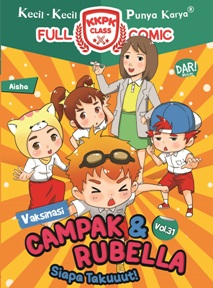 KKPK CLASS NOMIK #31: VAKSINASI CAMPAK & RUBELLA SIAPA TAKUUen