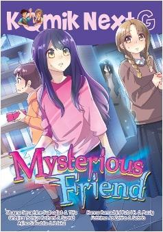 KOMIK NEXT G MYSTERIOUS FRIEND (REPUBLISH)en