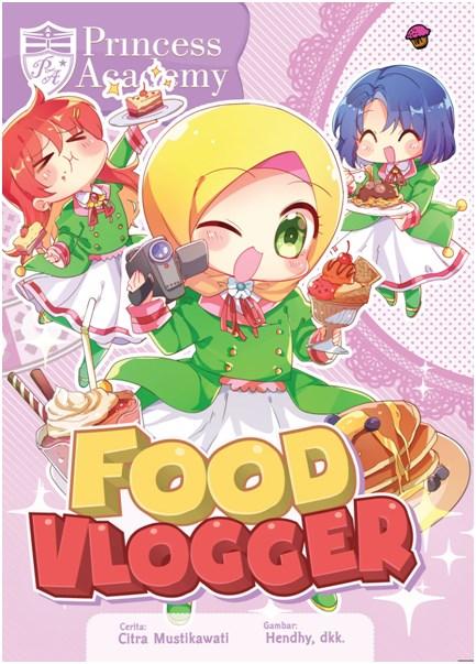 KOMIK PRINCESS ACADEMY: FOOD VLOGGERen