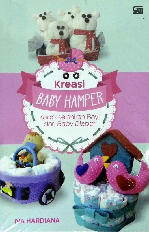 KREASI BABY HAMPER: KADO KELAHIRAN BAYI DARI BABY DIAPERen