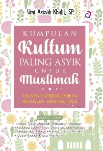 KUMPULAN KULTUM PALING ASYIK UNTUK MUSLIMAHen