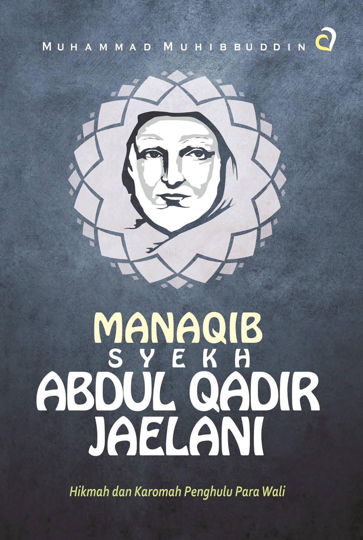 MANAQIB SYEKH ABDUL QADIR JAELANIen