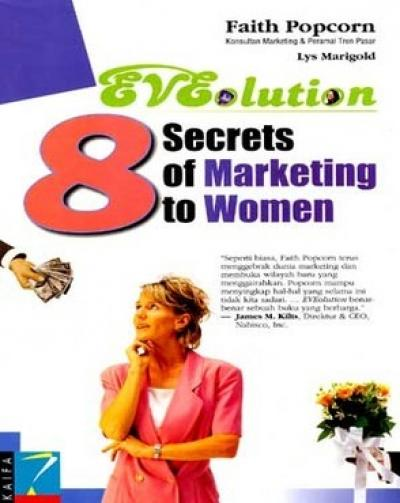 EVEolution: 8 Secrets of Marketing to Womenen