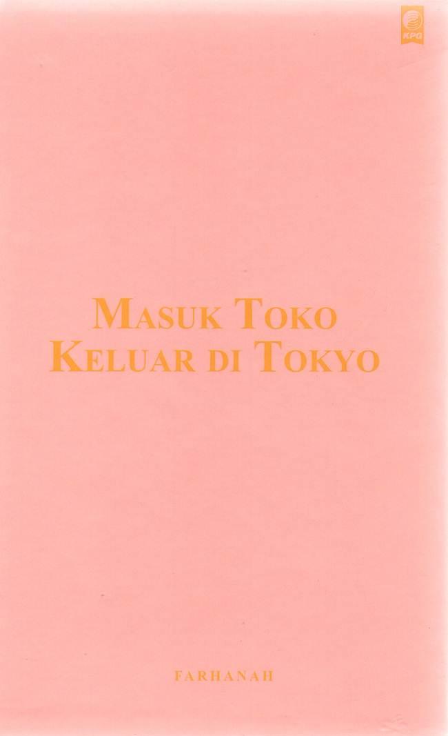 MASUK TOKO KELUAR DI TOKYO [FARHANAH]en