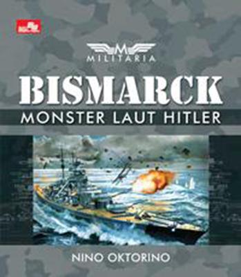 MILITARIA - BISMARCK - MONSTER LAUT HITLERen