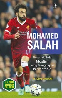 MOHAMED SALAH PESEPAK BOLA MUSLIM YANG MENGHAPUS ISLAMOFOBIAen
