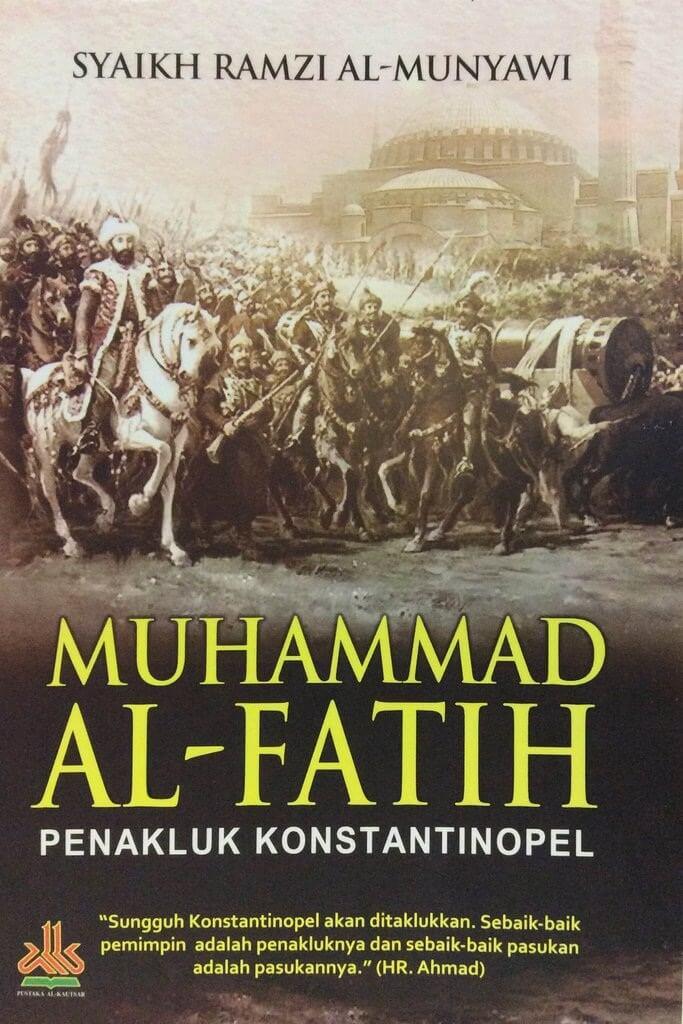 MUHAMMAD AL-FATIH PENAKLUK KONSTANTINOPEL [SYAIKH RAMZI AL-MUNYAen