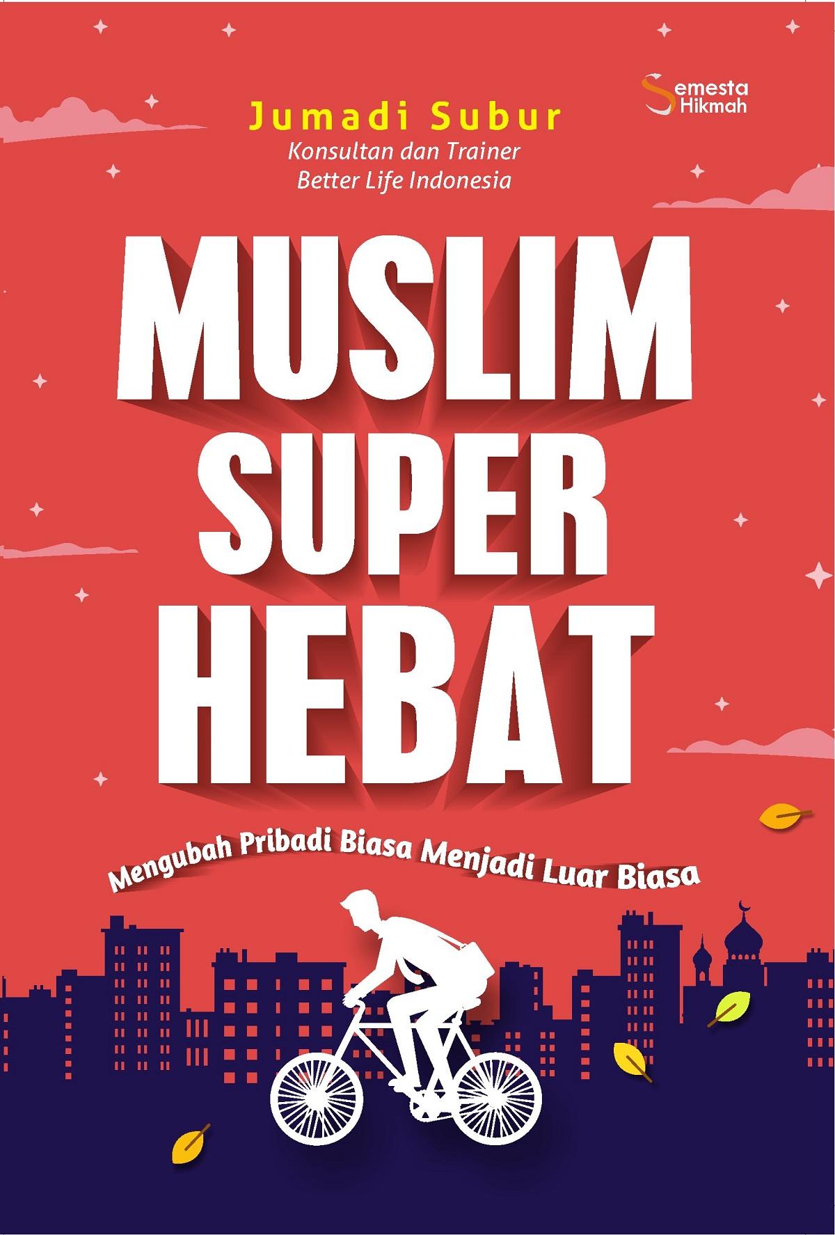 MUSLIM SUPER HEBATen