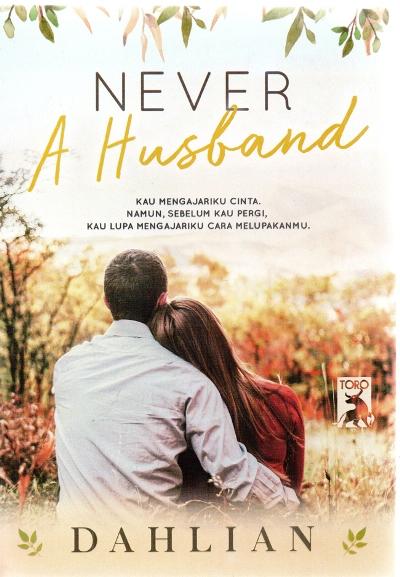 NEVER A HUSBANDen