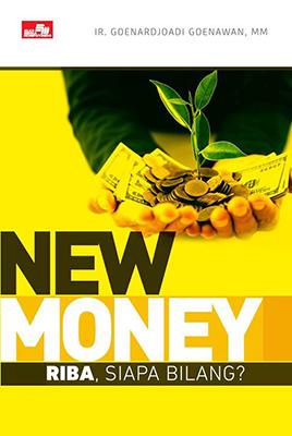 NEW MONEY RIBA, SIAPA BILANG?en