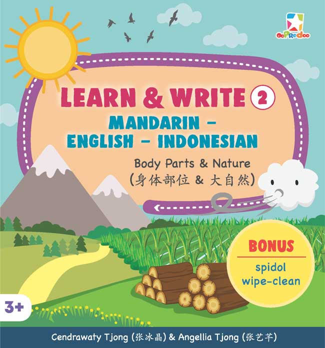 OPREDO LEARN  DAN  WRITE 2 MANDARIN - ENGLISH - INDONESIAN: BODY PARTS  DAN  NATUREen