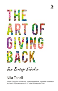 THE ART OF GIVING BACK  - Bantu  Anak Indonesia Timur Membaca (Pre Order)en