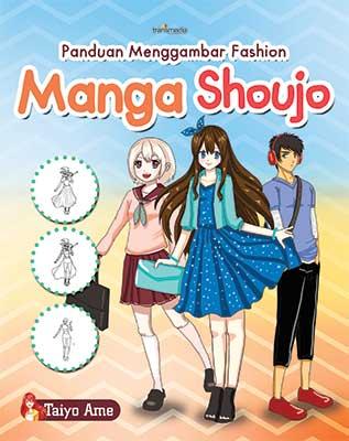 PANDUAN MENGGAMBAR FASHION MANGA SHOUJOen