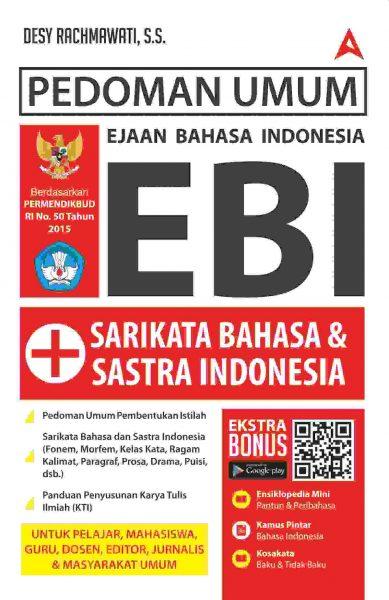 PEDOMAN UMUM EBI + SARIKATA  DAN  SASTRA INDONESIAen