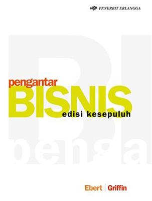 PENGANTAR BISNIS / EBERT- GRIFFINen