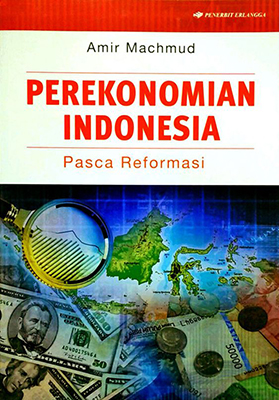 PEREKONOMIAN INDONESIA / AMIR MACHMUDen