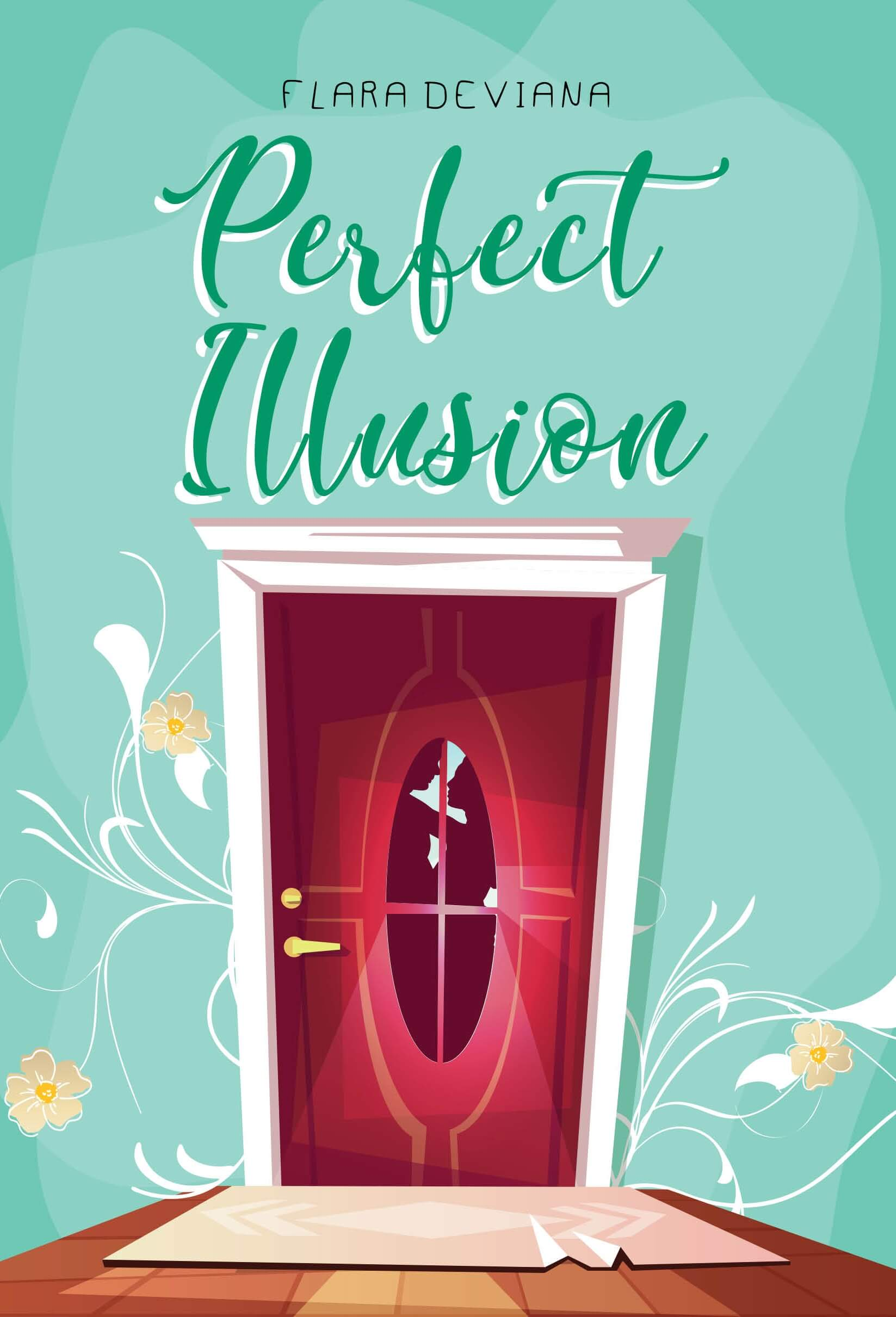 PERFECT ILLUSIONen
