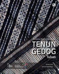 PESONA KAIN INDONESIA: TENUN GEDOG TUBANen