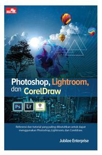 PHOTOSHOP, LIGHTROOM, DAN CORELDRAWen