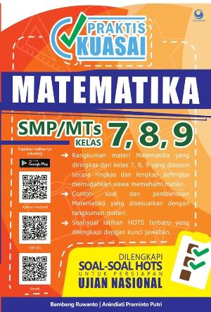 PRAKTIS KUASAI MATEMATIKA SMP/MTS KELAS 7, 8 , 9en