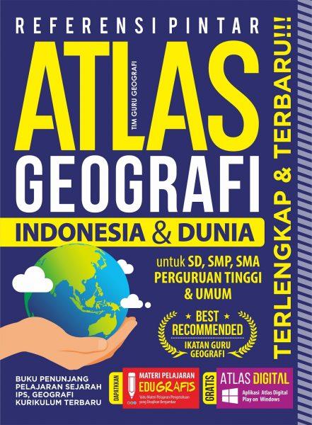 REFERENSI PINTAR ATLAS GEOGRAFI INDONESIA  DAN  DUNIAen