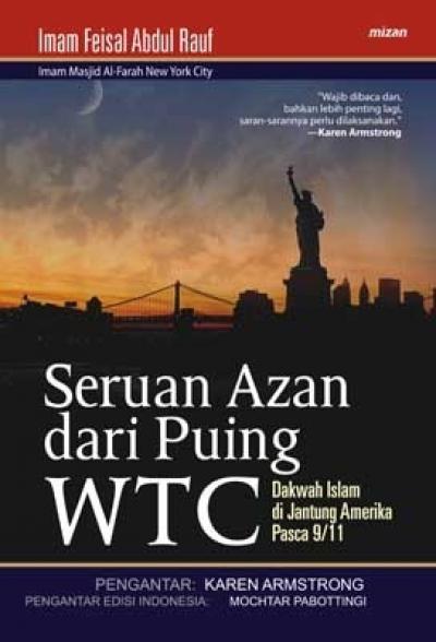 Seruan Azan Dari Puing WTC: Dakwah Islam di Jantung Amerika Pascen