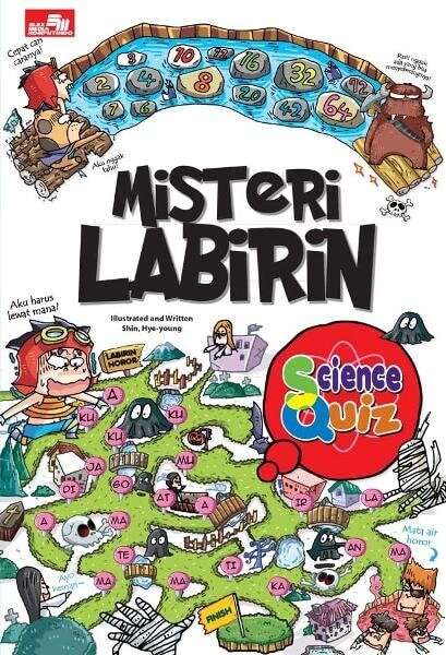 SCIENCE QUIZ: MISTERI LABIRIN [SHIN, HYE-YOUNG]en