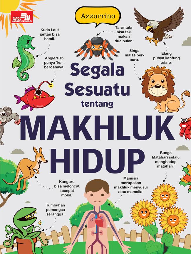 SEGALA SESUATU TENTANG MAKHLUK HIDUPen