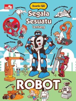SEGALA SESUATU TENTANG ROBOTen