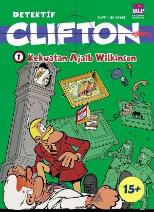 SERI DETEKTIF CLIFTON 01 : KEKUATAN AJAIB WILKINSON [TURK DE GROOT]en