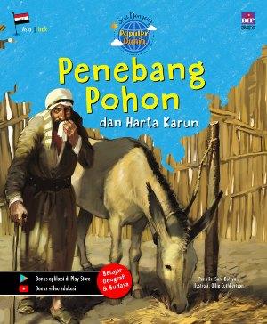 SERI DONGENG POPULER DUNIA : PENEBANG POHON DAN HARTA KARUN [SUH, BUHYUN]en