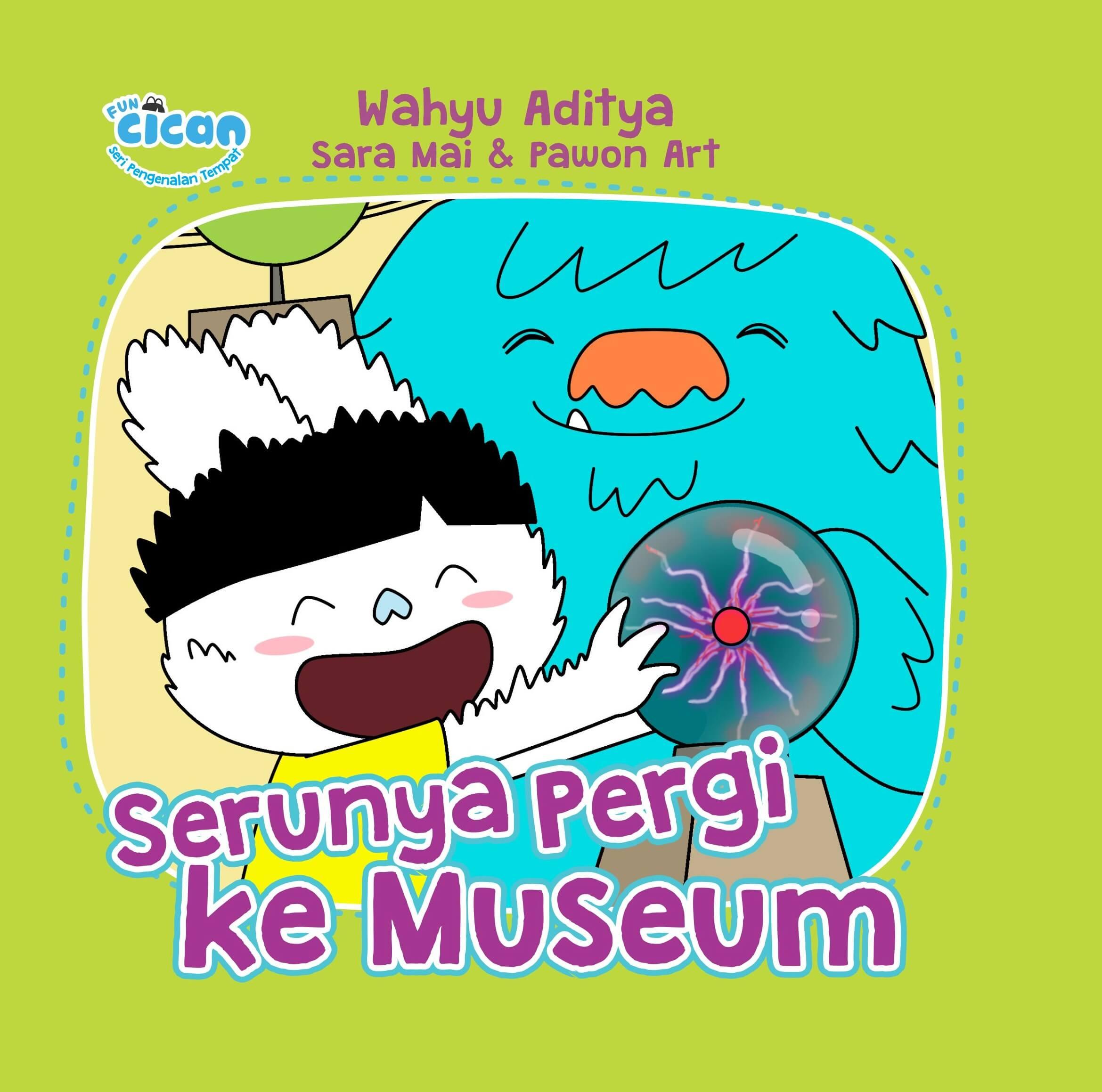 SERI FUN CICAN: SERUNYA PERGI KE MUSEUM (BOARD BOOK)-NEWen