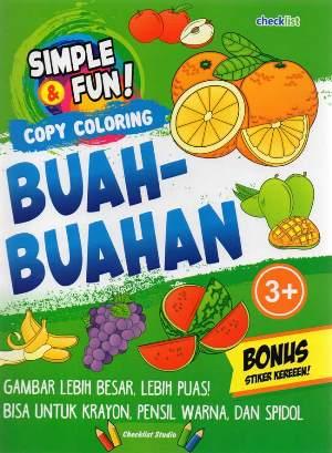 SIMPLE  DAN  FUN! COPY COLORING BUAH-BUAHANen