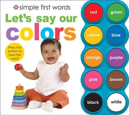 SIMPLE FIRST WORDS LET`S SAY OUR COLOURSen