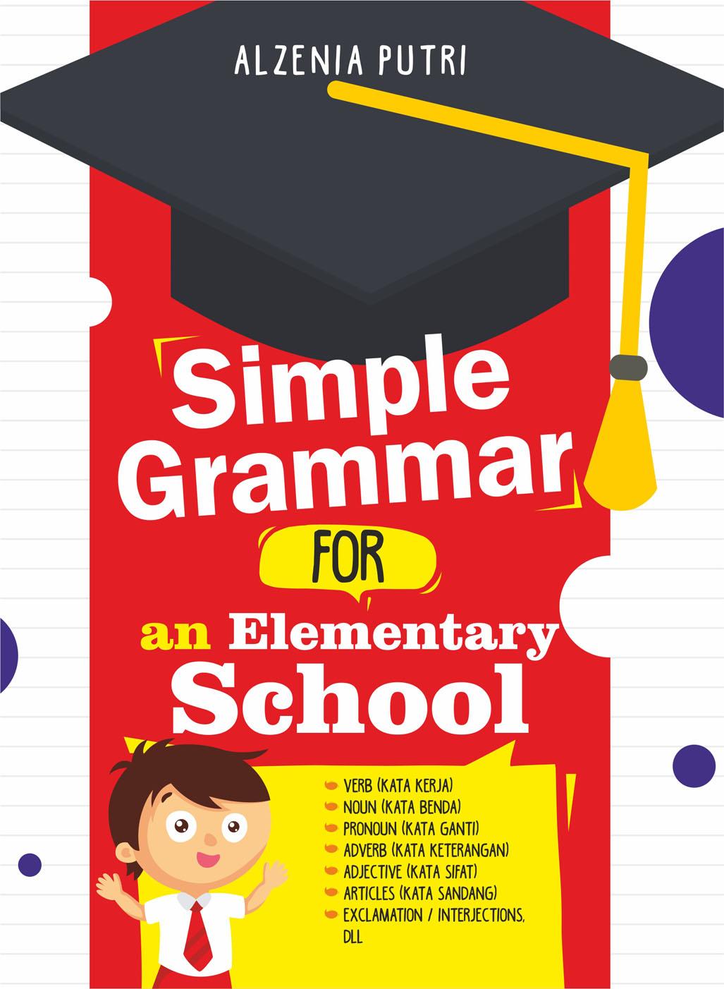 SIMPLE GRAMMAR FOR AN ELEMNTARY SCHOOLen