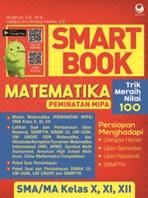 SMART BOOK MATEMATIKA (PEMINATAN MIPA SMA KELAS X, XI , XIIen